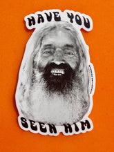 "Load image into Gallery viewer, ""Have You Seen Him"" John Peck Sticker"