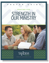Strength in Our Ministry