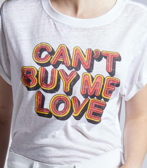 Can't Buy Me Love Slit Tee
