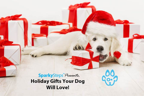 Sparky Steps - Holiday Gifts Your Dog Will Love