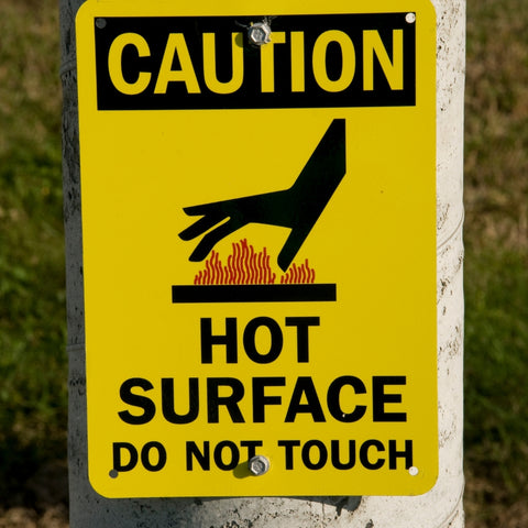 Watch hot surfaces.