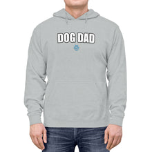 Load image into Gallery viewer, Dog Dad Hoodie