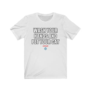 Wash Your Hands And Pet Your Cat Tee