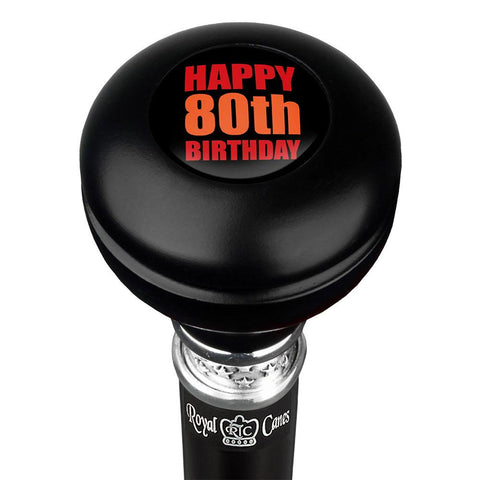 Royal Canes Happy 80th Birthday Knob Walking Stick w/ Black Beechwood Shaft & Pewter Collar