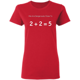 2+2=5 Women's Tee - tyrannysucks