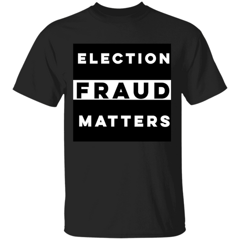 Election Fraud Matters Tee