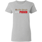 We The People Are Pissed Women's Tee