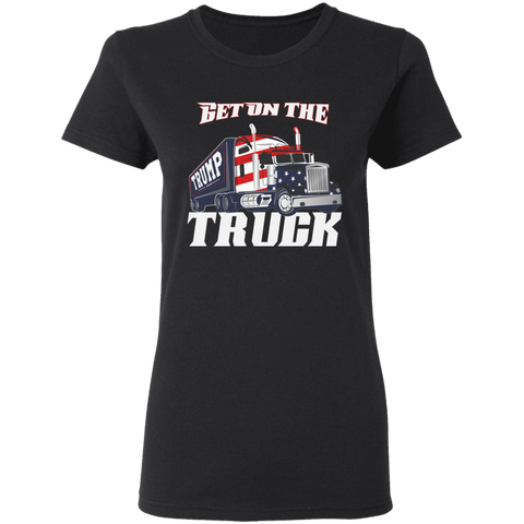 Get On The Truck Women's Tee Shirt