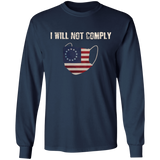 I Will Not Comply Long Sleeve Tee