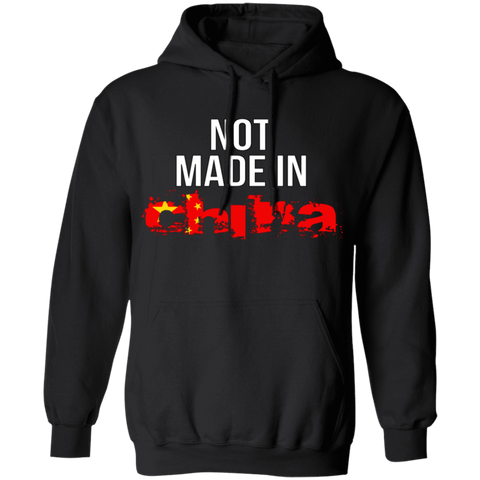 Not Made In China Hoodie - tyrannysucks