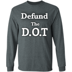 Defund The D.O.T Long Sleeve Tee