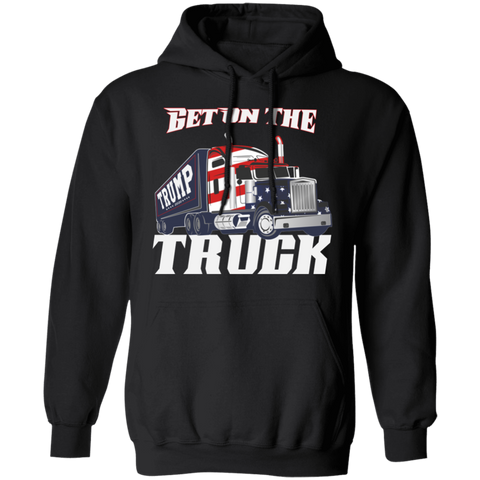 Get On The Truck Hoodie - tyrannysucks