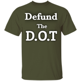 Defund The D.O.T Tee