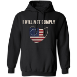 I Will Not Comply Hoodie - tyrannysucks