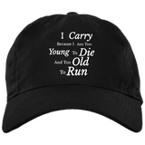 I Carry Because... Baseball Hat - tyrannysucks