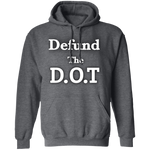 Defund The D.O.T Hoodie