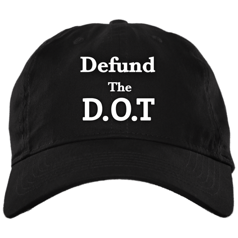 Defund The D.O.T Baseball Hat