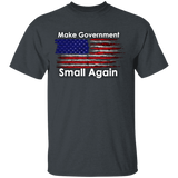 Make Government Small Again Tee