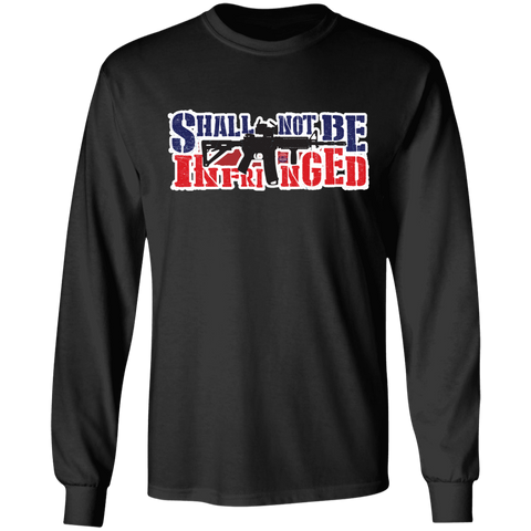 Shall Not Be Infringed Long Sleeve Tee