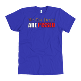 We The People Are Pissed American Made Tee - tyrannysucks