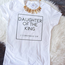 Load image into Gallery viewer, Women's Daughter of The King Letter Print Faith T-Shirt
