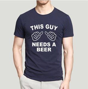 Men's This Guy Needs A Beer Funny Print T-Shirt