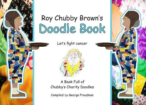 Roy Chubby Brown's Doodle Book: A Book Full of Chubby's Charity Doodles - The Celebrity Gift Company