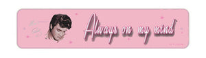 Elvis Presley Pink Street Sign  - Always - The Celebrity Gift Company