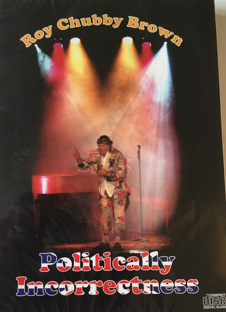 Roy Chubby Brown - Politically Incorrectness CD - The Celebrity Gift Company