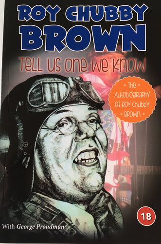 Roy Chubby Brown - Tell Us One We Know Soft Back Book - The Celebrity Gift Company