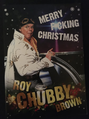 Roy Chubby Brown Christmas Card - The Celebrity Gift Company