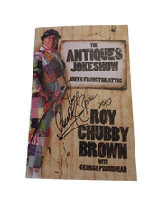 Afbeelding in Gallery-weergave laden, Roy Chubby Brown - The Antiques Jokeshow - Jokes from the Attic Softback Book (Signed version available) - The Celebrity Gift Company