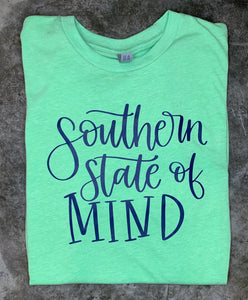 Southern State of Mind Screen Printed Tee