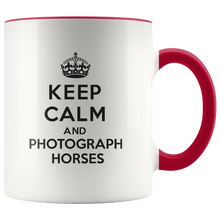 Load image into Gallery viewer, Keep Calm and Photograph Horses Accent Mug