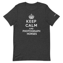 Load image into Gallery viewer, Keep Calm and Photograph Horses T-Shirt