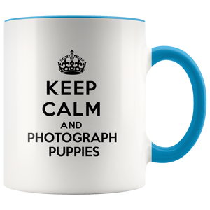Keep Calm and Photograph Puppies Accent Mug