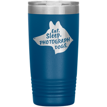 Load image into Gallery viewer, Eat. Sleep. Photograph Dogs. 20 oz Tumbler