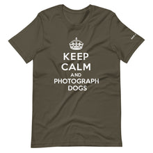 Load image into Gallery viewer, Keep Calm and Photograph Dogs T-Shirt