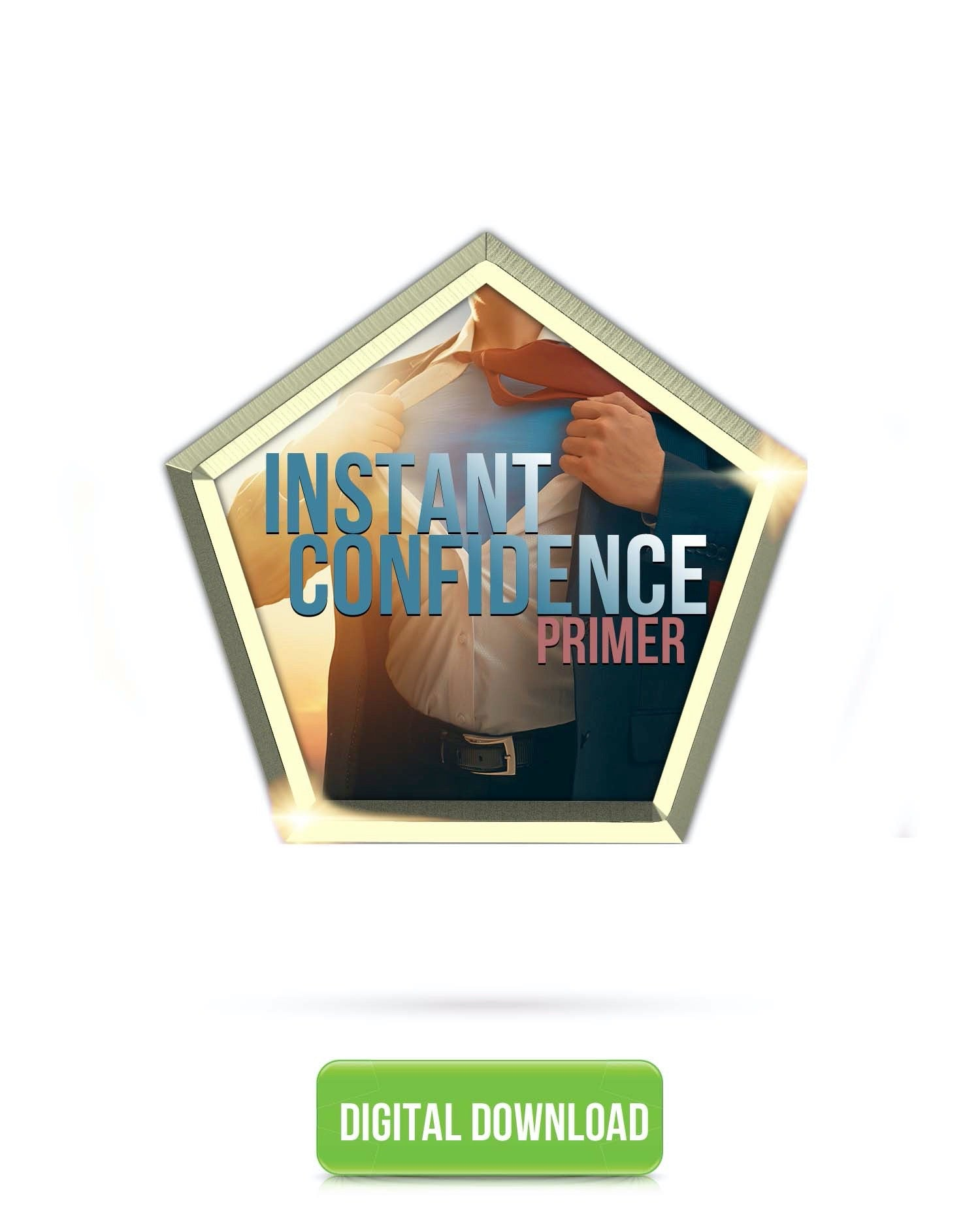 Instant Confidence Primer | Feel An Immediate Boost Of Confidence