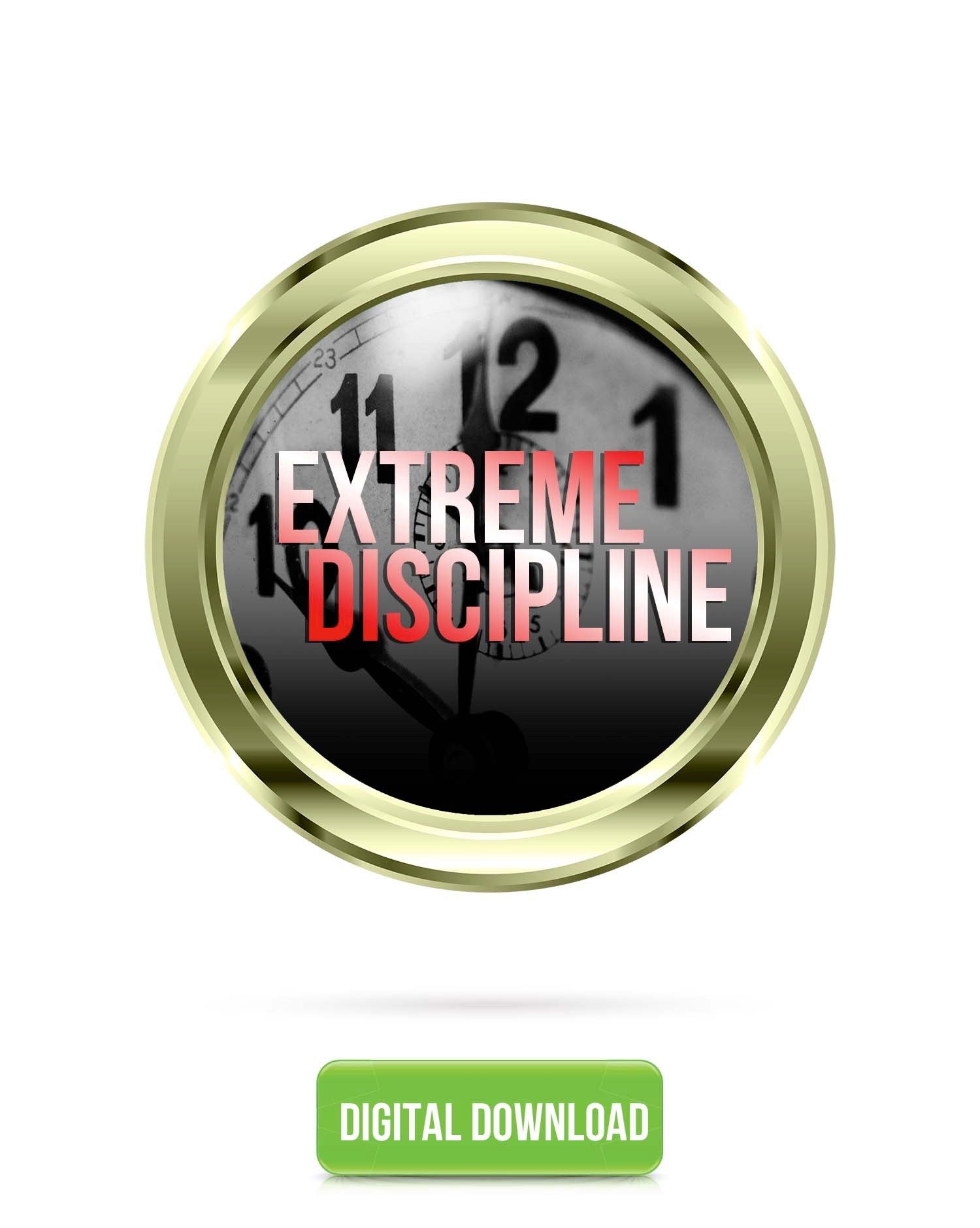Extreme Discipline V3.1 | Delay Gratification & Accomplish Your Goals