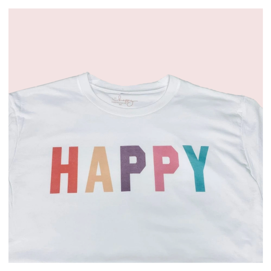 #Happy White Tee