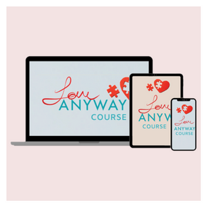 Love ANYWAY Course