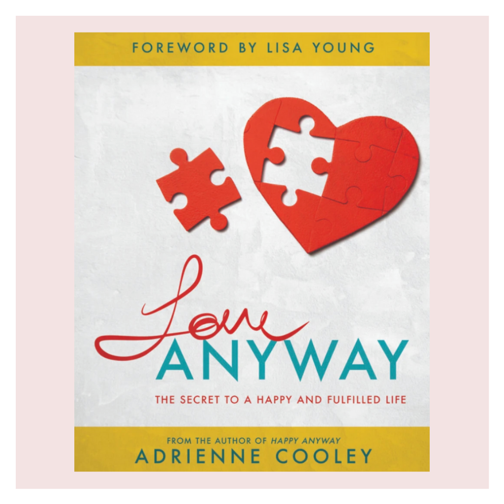 All-In-One Love ANYWAY Paperback Book and Workbook