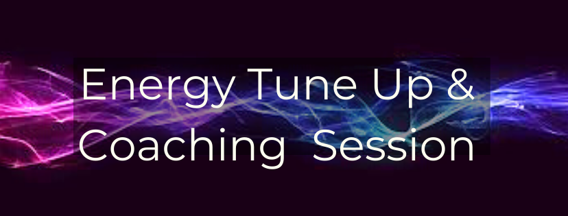 Energy Tune-Up & Coaching Session
