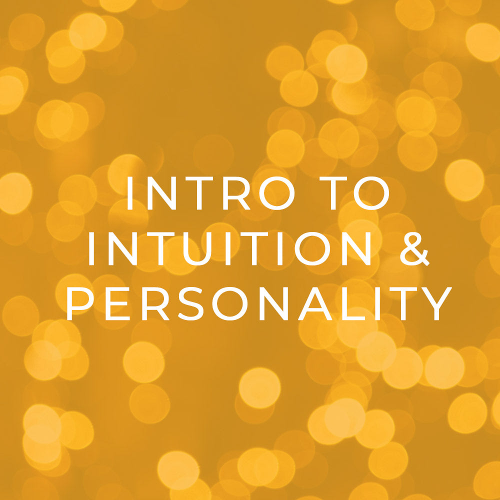 Intro to Intuition & Personality Mini-Course