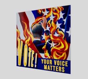 VOTE Your Voice Matters Poster