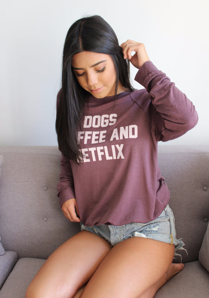 Dogs, Coffee, Netflix Pullover