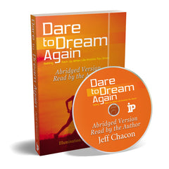 Dare to Dream Again Audio Book - Illumination Publishers