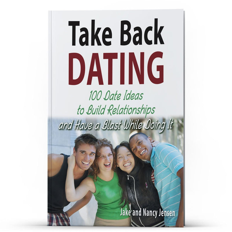 Take Back Dating 100 Date Ideas - Illumination Publishers