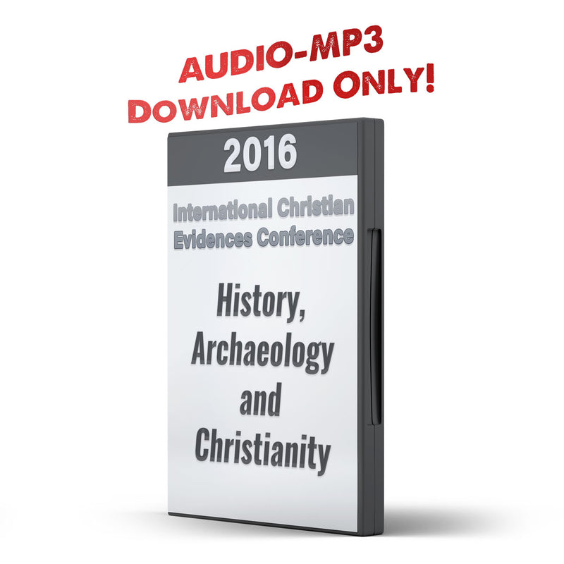 ICEC 2016 History, Archaeology and Christianity - Illumination Publishers